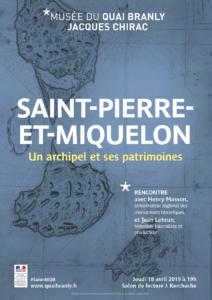 Saint-Pierre-et-Miquelon - Un archipel et ses patrimoines, Musée du Quai Branly - Jacques Chirac