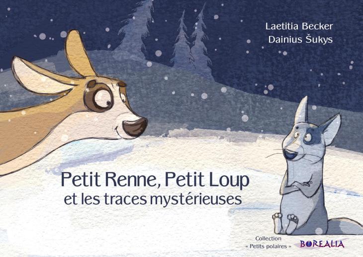 Petit Renne, Petit Loup et les traces mystérieuses
